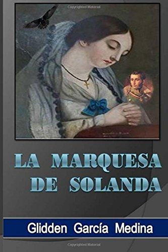 9781537509808: La Marquesa de Solanda (Spanish Edition)