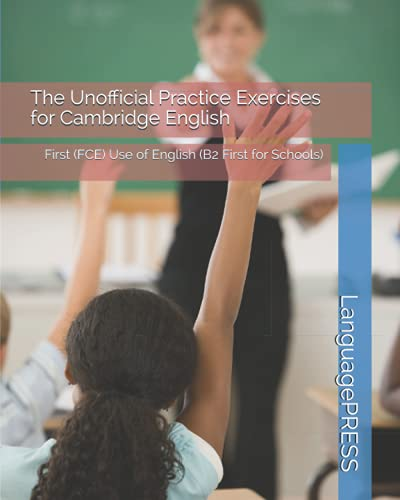 9781537510354: The Unofficial Practice Exercises for Cambridge English: First (FCE) Use of English