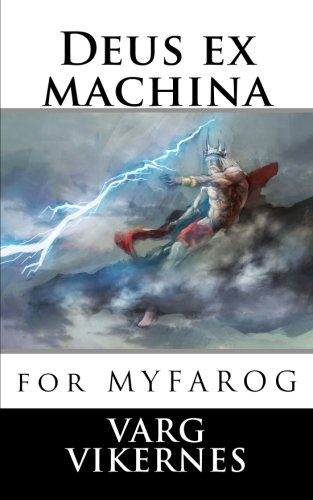 9781537511023: Deus ex machina: for Mythic Fantasy Role-playing Game
