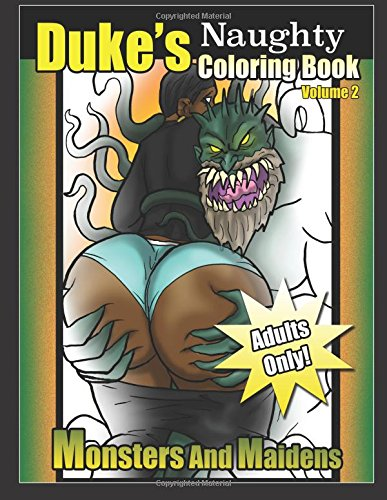 9781537513058: Dukes Naughty Coloring Book Volume 2: Monsters and ...