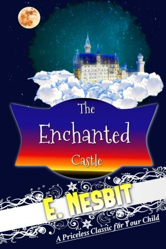 9781537515823: The Enchanted Castle