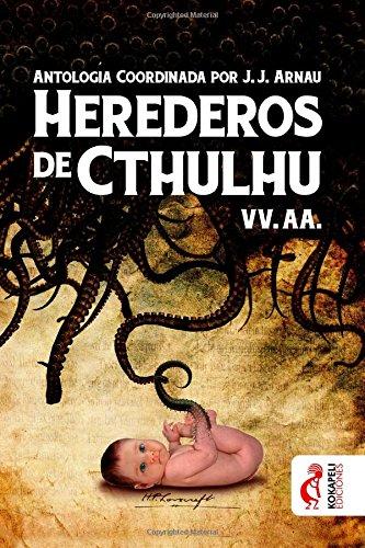 9781537517483: Herederos de Cthulhu (Spanish Edition)