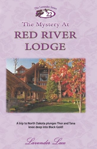 9781537519432: The Mystery At Red River Lodge (The Lavender Series) (Volume 22)