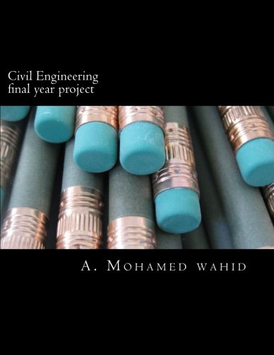 9781537521251: Civil Engineering final year project: Project proposal