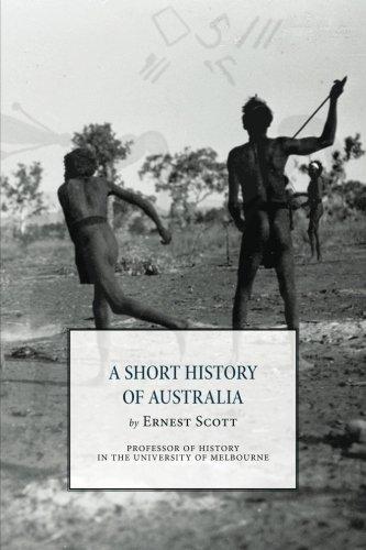 A Short History of Australia: Scott, Ernest