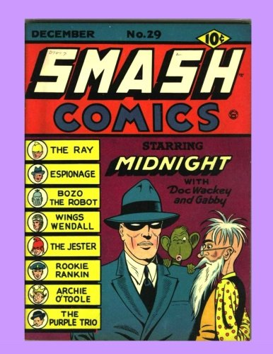 9781537528328: Smash Comics #29: Collect all 85 Exciting Issues -- All Stories -- No Ads