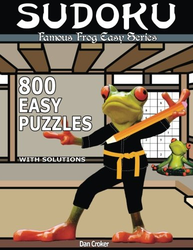 9781537530284: Famous Frog Sudoku 800 Easy Puzzles With Solutions: An Easy Series Book (Famous Frog Easy Series) (Volume 5)
