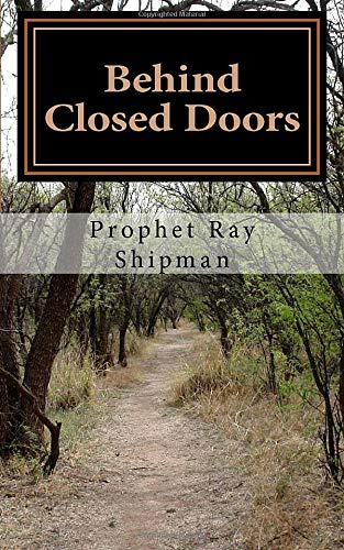 9781537534510: Behind Closed Doors: Exploring Prophetic Ministry