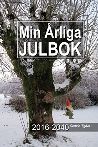 9781537535524: Min Årliga Julbok 2016-2040 Svensk Utgåva (Swedish Edition)