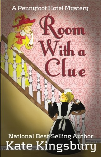 9781537535906: Room With a Clue (Pennyfoot Hotel Mystery) (Volume 1)