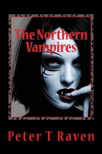 9781537536576: The Northern Vampires (Volume 1)
