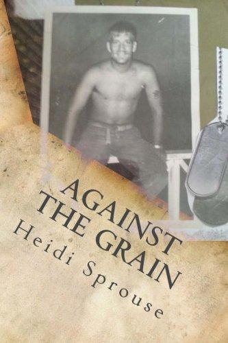 9781537538396: Against the Grain (The Cordial Creek Romances) (Volume 5)
