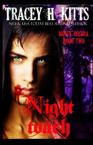 9781537538914: Night Touch (Notte Oscura) (Volume 2)