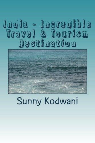 9781537542225: India - Incredible Travel & Tourism Destination