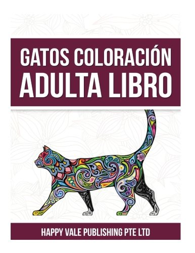 9781537544816: Gatos Coloración Adulta Libro (Spanish Edition)