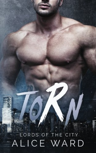 9781537545783: Torn (Lords of the City)