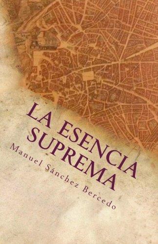 9781537546957: La Esencia Suprema: Edición de bolsillo (Spanish Edition)