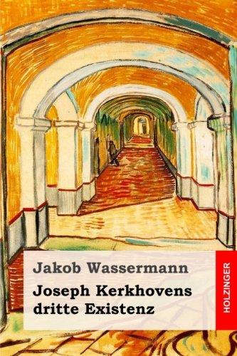 9781537547053: Joseph Kerkhovens dritte Existenz: Roman
