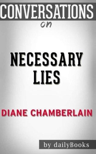 9781537547688: Conversations on Necessary Lies: A Novel By Diane Chamberlain