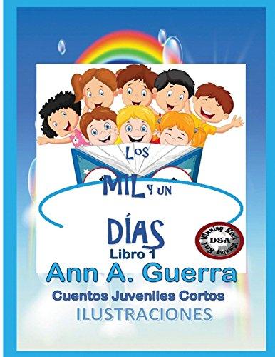9781537549576: Los MIL y un DIAS: Cuentos Juveniles Cortos
