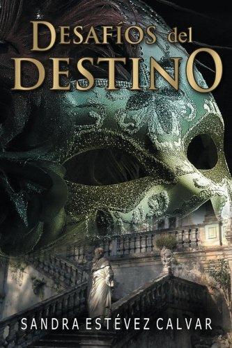 9781537553757: Desafios del destino. (Spanish Edition)
