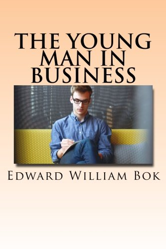 9781537553955: The Young Man in Business