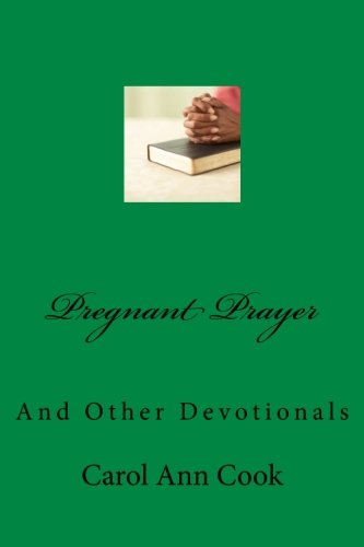 9781537555010: Pregnant Prayer: And Other Devotionals