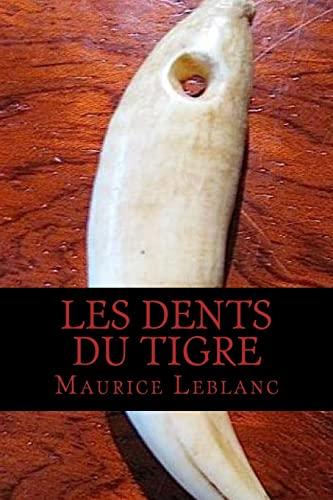 Les Dents Du Tigre: LeBlanc, Maurice