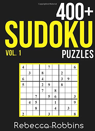 9781537556635: Sudoku: 400+ Sudoku Puzzles (Easy, Medium, Hard, Very Hard) (Sudoku Puzzle Book) (Volume 1)