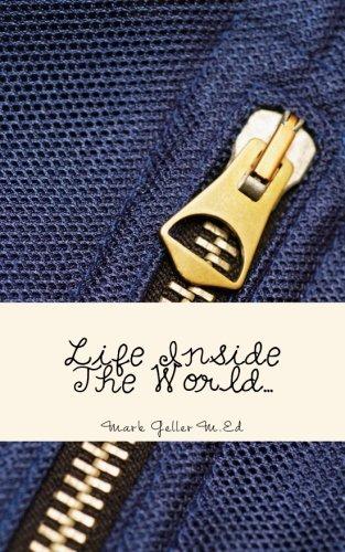 9781537557830: Life Inside The World