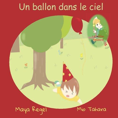 9781537558585: Un ballon dans le ciel (French Edition)