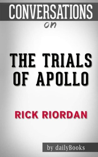 9781537559650: Conversations on The Trials of Apollo by Rick Riordan