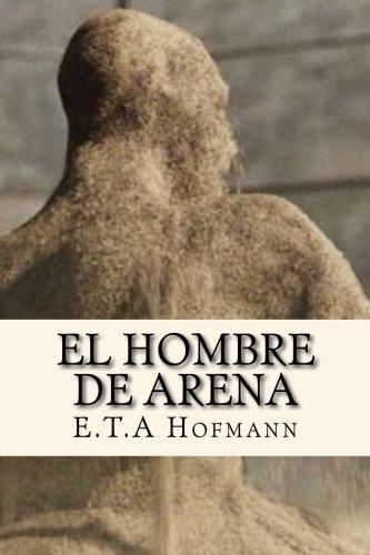 9781537560960: El Hombre de Arena (Spanish Edition)