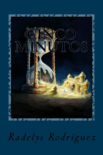 9781537561035: Cinco Minutos: Poesia (Spanish Edition)