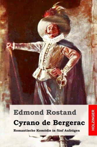 Cyrano de Bergerac: Romantische Komodie in Funf: Edmond Rostand