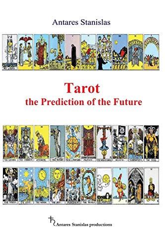 9781537564494: Tarot the Prediction of the Future