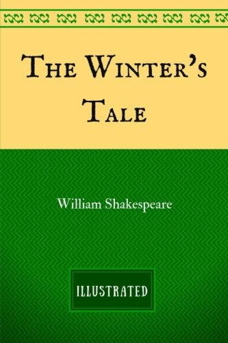 9781537567228: The Winter's tale: By William Shakespeare - Illustrated