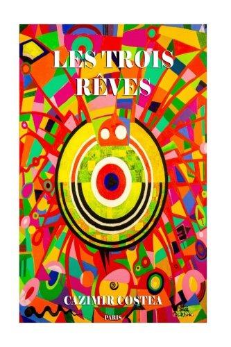 9781537567242: Les Trois Reves (Labyrinthes Illusoires) (French Edition)