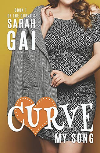 9781537568263: Curve My Song (The Curvies) (Volume 1)