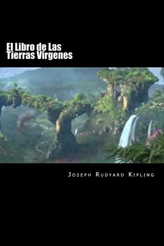 El Libro de Las Tierras Virgenes (Spanish: Kipling, Joseph Rudyard