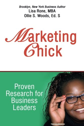 9781537569567: Marketing Chick: Proven Research for Business Leaders