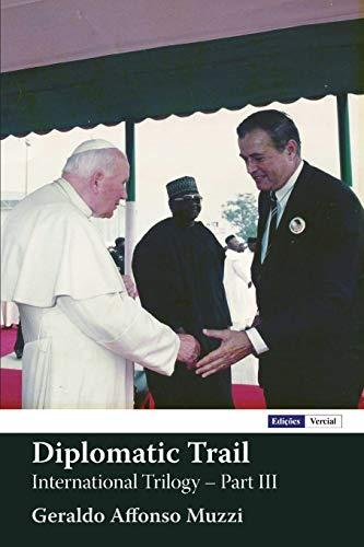 9781537572161: Diplomatic Trail: International Trilogy - Part III (Volume 2)