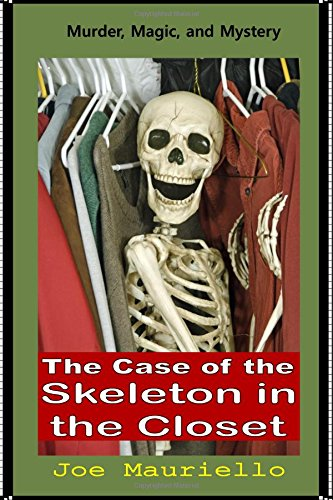 9781537574912: The Case of the Skeleton in the Closet: Malcolm Sinclair, Dark Magic Hunter (Volume 3)