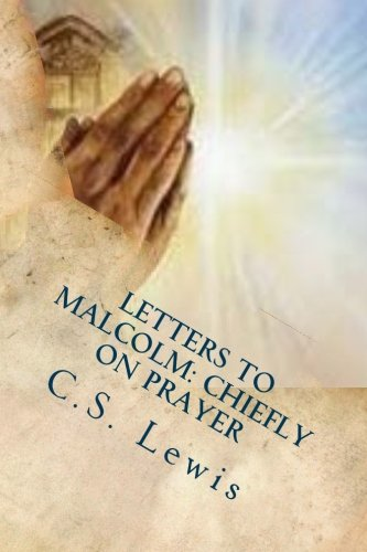9781537577821: Letters to Malcolm: Chiefly on Prayer