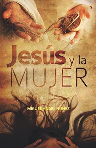 9781537583280: Jesús y la mujer