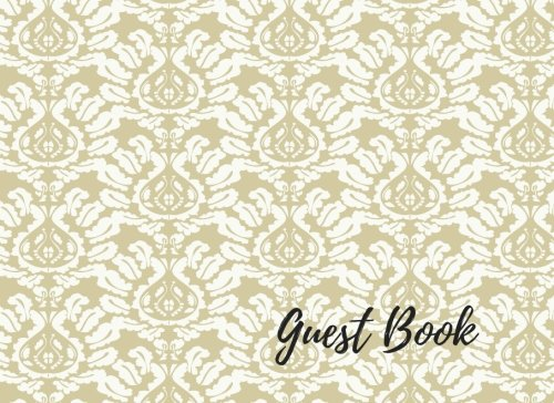 9781537585635: Guest Book: Wedding Guest List Book, For Over 200 Guests. Suitable For Wedding & Other Uses. Free Layout To Use as you wish for Names & Addresses, or Advice, Wishes, Comments or Predictions