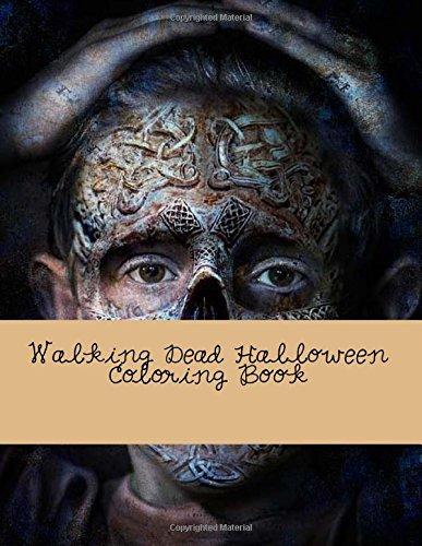 9781537588308: Walking Dead Halloween Coloring Book: Coloring Book for Grownups