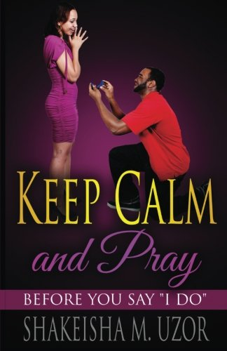 9781537588704: Keep Calm And Pray: Before You Say