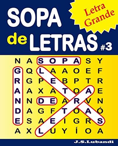 Sopa de Letras #3 (Letra Grande): Lubandi, J. S.