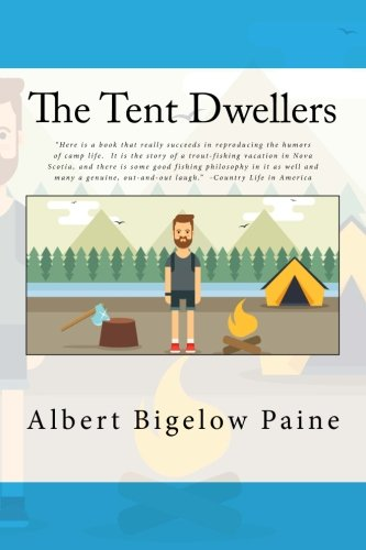 9781537590837: The Tent Dwellers